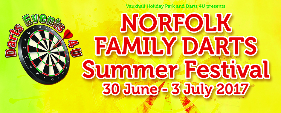 Norfolk Family Darts Festival  30 June - 3 July 2017