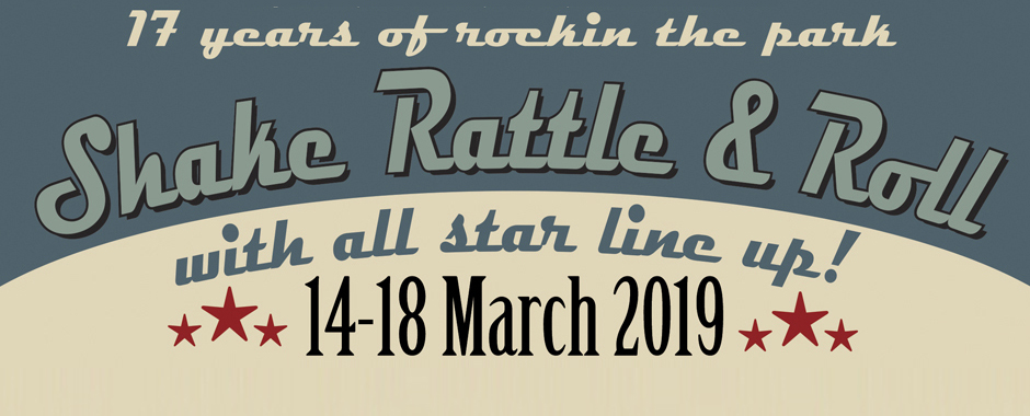 14 - 18 March 2019 Shake Rattle and Roll Weekender