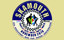 Skamouth November 19 Weekender