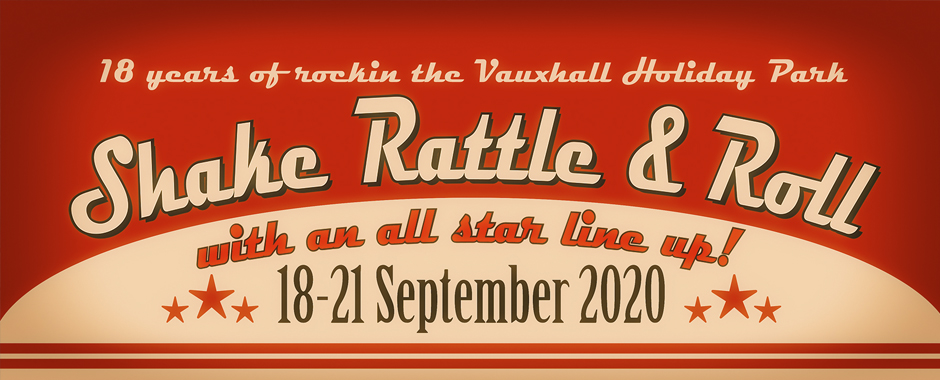 18-21 September 2020 Shake Rattle and Roll Weekender