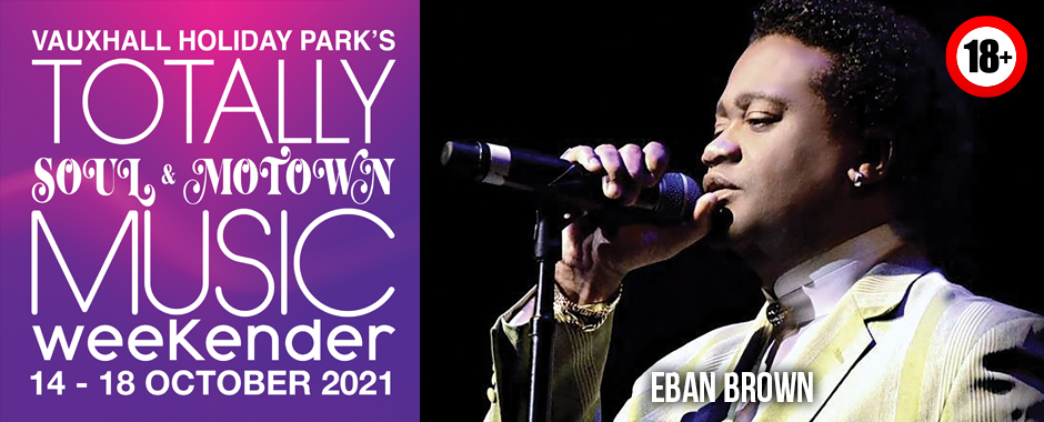 Eban Brown Totally Soul & Motown 14 – 18 October 2021