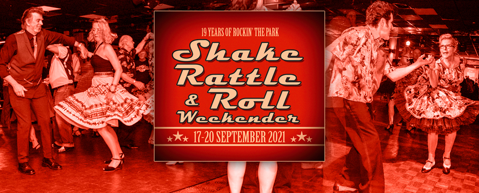17-20 September 2021 Shake Rattle and Roll Weekender