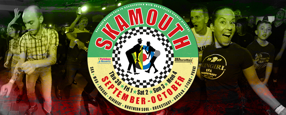 30 September - 4 October 2021 Skamouth Weekender